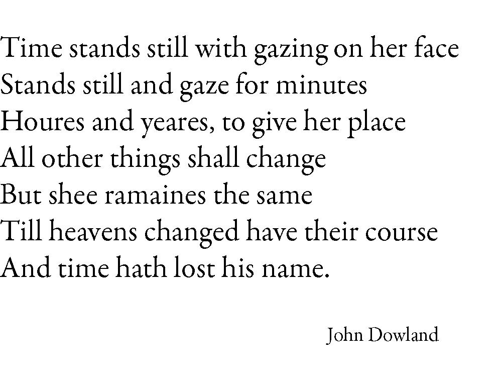 Time stands still Gedicht von John Dowland